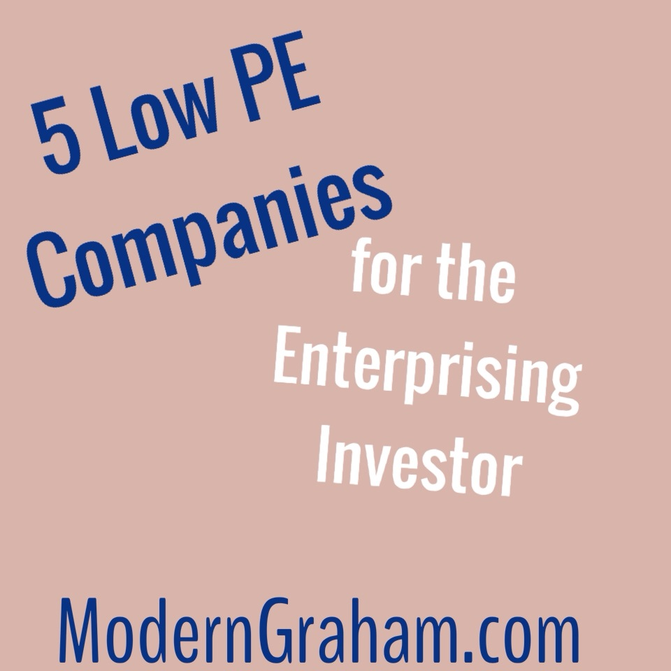 5 Low PE Stocks for the Enterprising Investor – July 2015