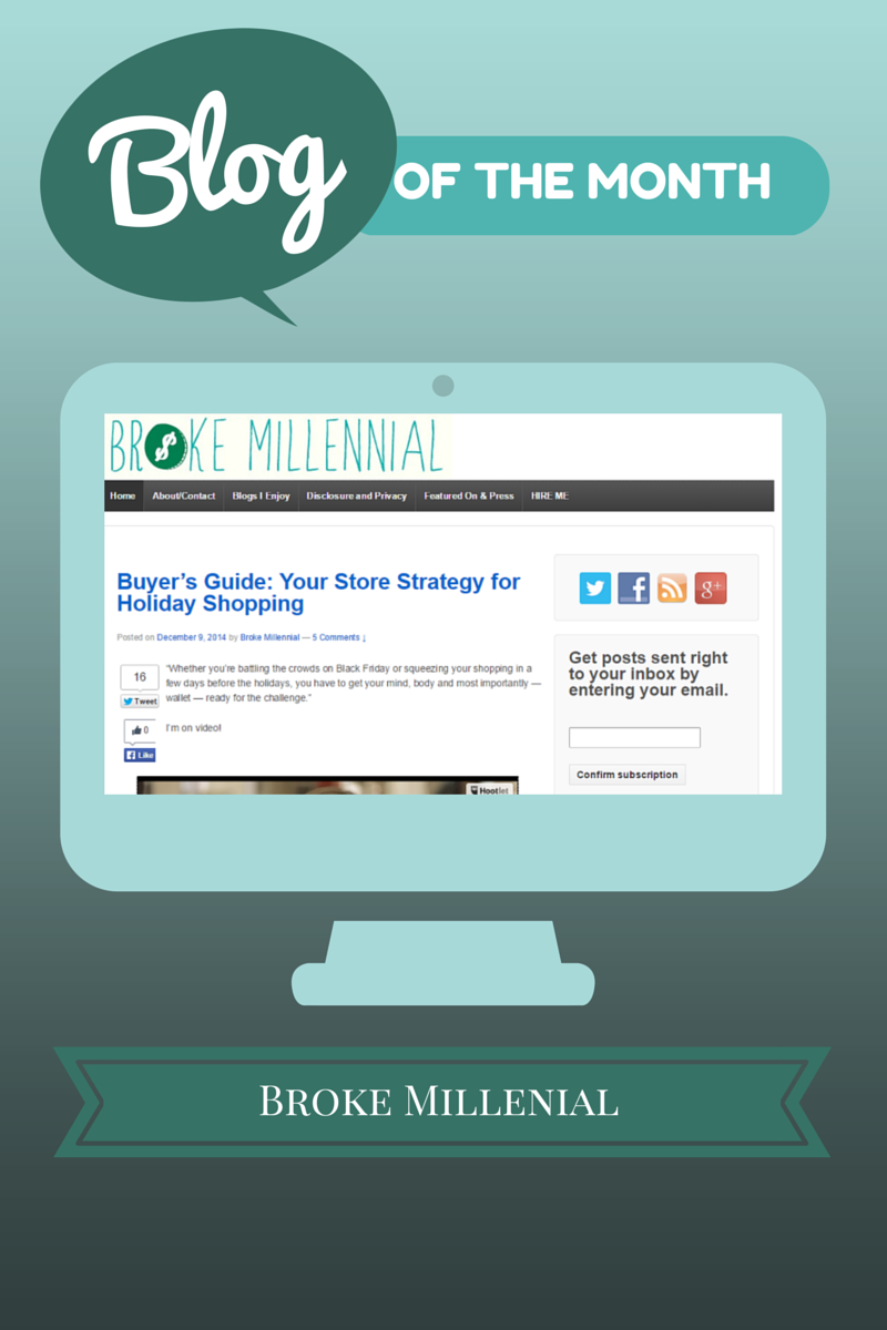 Blog of the Month for December 2014:  Broke Millennial