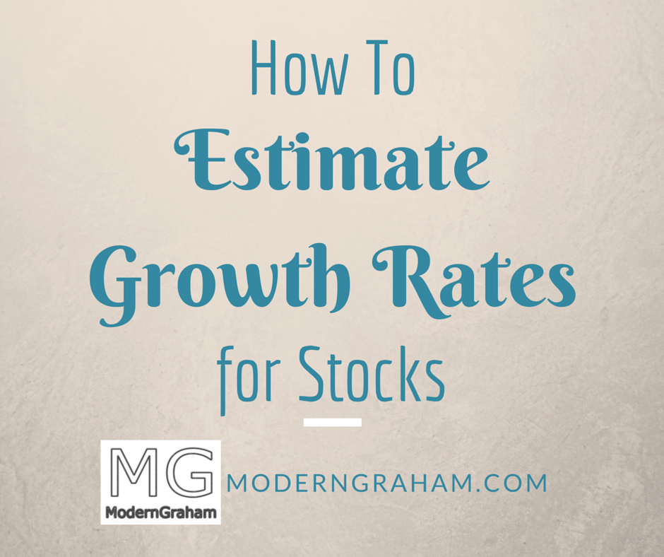 How to Estimate a Growth Rate for Stocks
